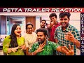 Petta Trailer Reaction   Rajinikanth   Sun Pictures