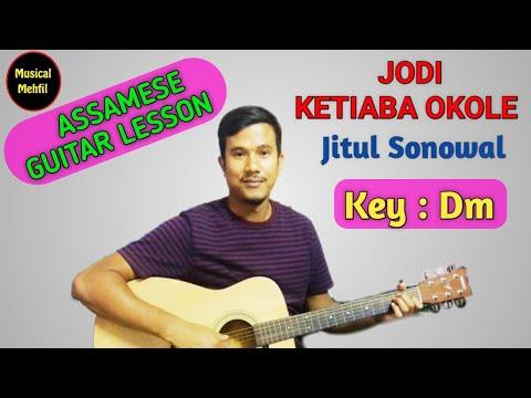 JODI KETIYABA OKOLE | GUITAR TUTORIAL | ASSAMESE SONGS ON GUITAR | JITUL SONOWAL SONG