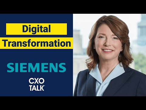 CEO view: Digital transformation at Siemens USA (CxOTalk interview)