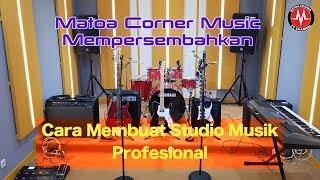 Membuat Studio Musik Profesional