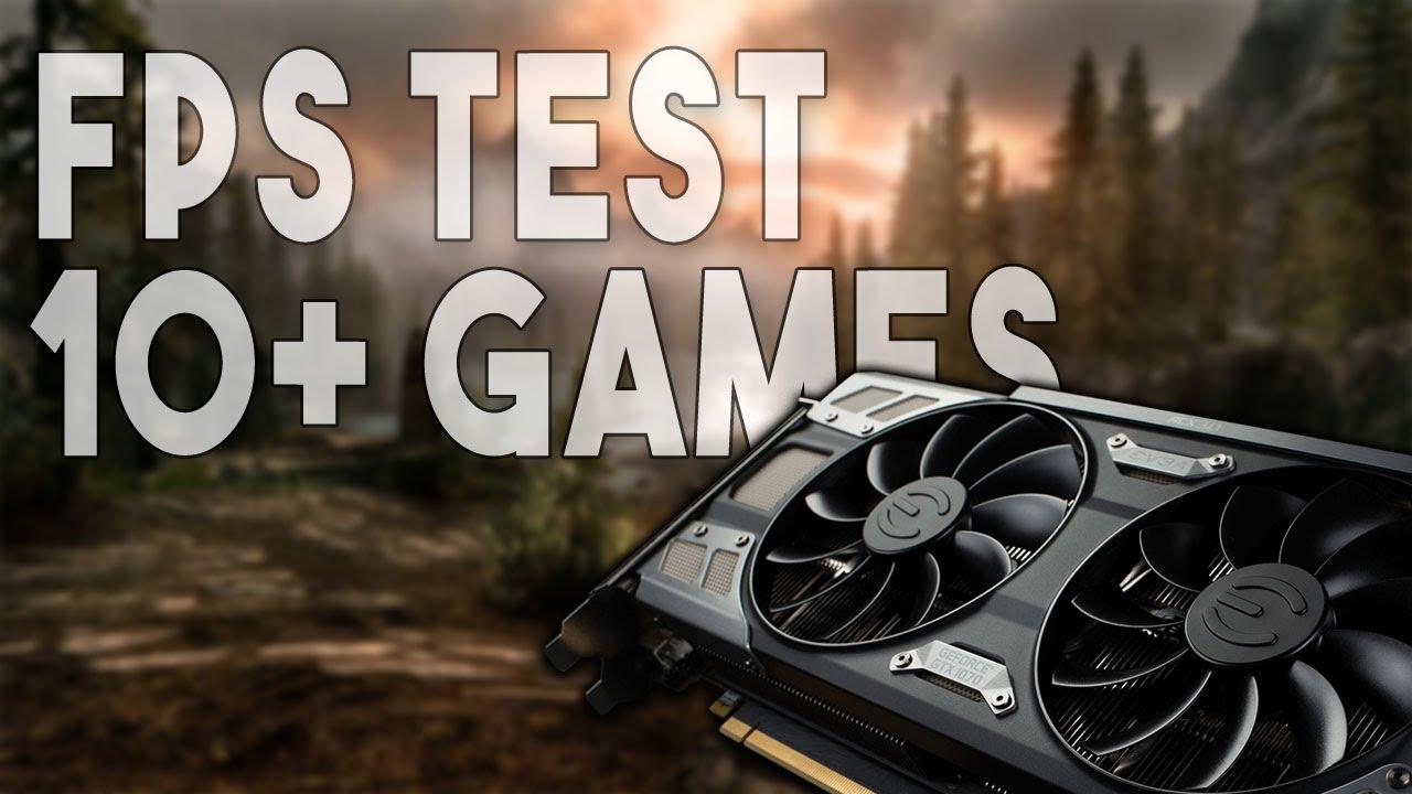 gtx 1070 fps test