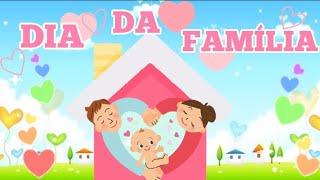 VÍDEO AULA E ATIVIDADE PARA O DIA DA FAMÍLIA - DIA DA FAMÍLIA EDUCAÇÃO INFANTIL