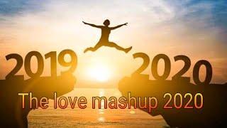 The love mashup 2020 bollywood hollywood