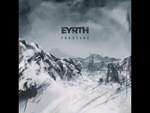 EYRTH - Fracture (Full Album) Mp3