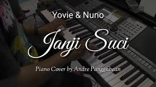Janji Suci - Yovie & Nuno | Piano Cover by Andre Panggabean