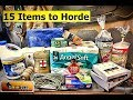 15 Items Every Prepper Should Horde for SHTF