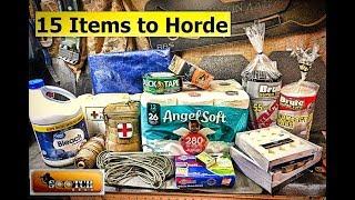 15 Items Every Prepper Should Horde for SHTF