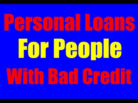 Personal Loan For Bad Credit - How To Get A Personal Loan With Bad Credit from YouTube · High Definition · Duration:  1 minutes 22 seconds  · 1,000+ views · uploaded on 2/20/2017 · uploaded by Daniel Moore
