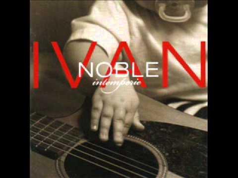 Ivan Noble- Causas perdidas..wmv