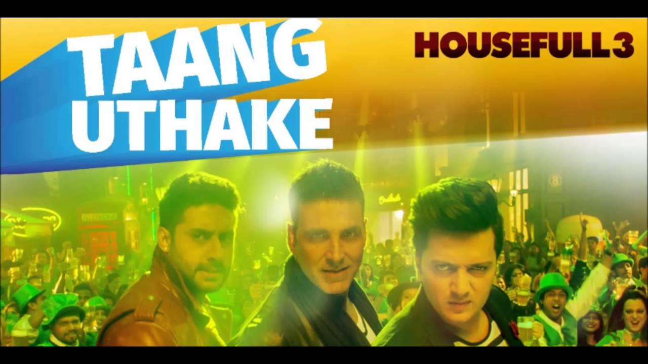 Taang Uthake House Full 3 Audio Song Youtube