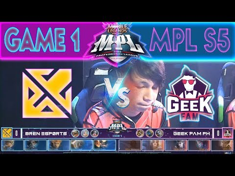 GAME 1 - BREN ESPORTS Vs GEEK FAM | MPL PH Season 5