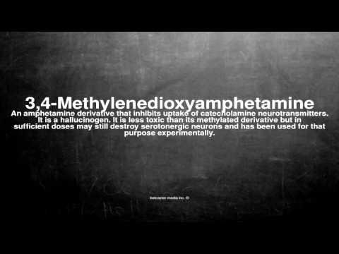 Medical vocabulary: What does 3,4-Methylenedioxyamphetamine mean