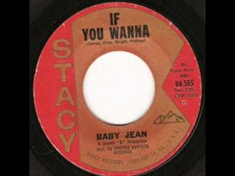 Baby Jean - If You wanna