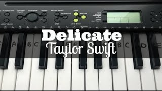 Delicate - Taylor Swift | Easy Keyboard Tutorial With Notes (Right Hand)