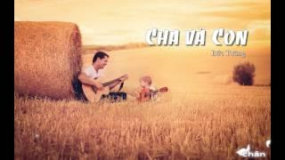 Cha và Con - Bức Tường | Rock Fanclub - [Lyrics HD]