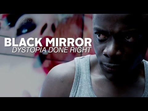Black Mirror: Dystopia Done Right