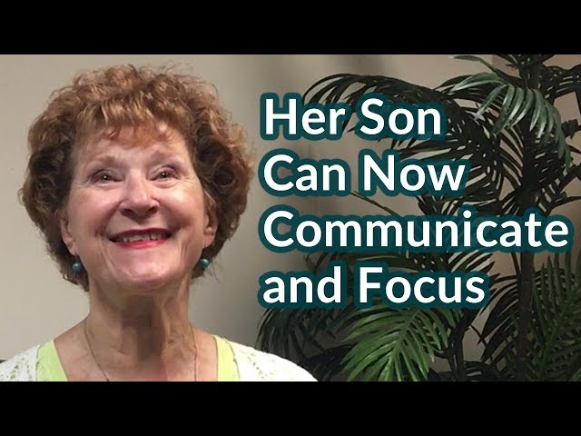 Her Son Can Now Communicate and Focus