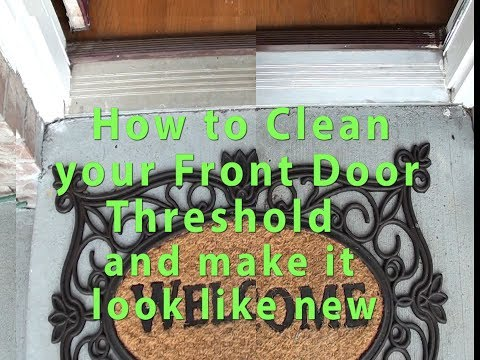 How to make your front entrance aluminum Door threshold look like new- its easy! Save $$ DIY