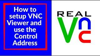 Kullanım VNC Viewer kur ve Denetim Adresi nasıl