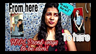 FOOLProof ways of - How to be Slim