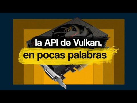 Que es VULKAN y por qué DEBES VER ESTE VIDEO