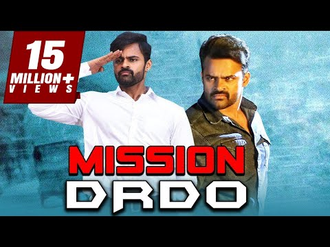 Mission DRDO Telugu Hindi Dubbed Full Movie | Sai Dharam Tej, Mehreen Pirzada, Prasanna