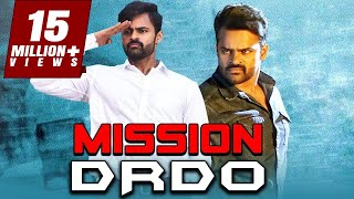 Mission DRDO 2019 Telugu Hindi Dubbed Full Movie | Sai Dharam Tej, Mehreen Pirzada, Prasanna