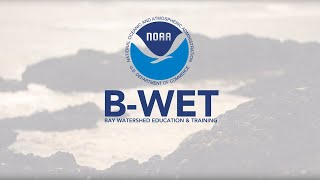 NOAA Bay Watershed Education and Training Program overview