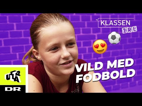 Mathilde er en FODBOLDPIGE | Klassen IRL | Ultra