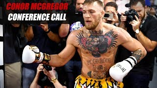 Conor McGregor Pre-Fight Conference Call | Mayweather vs. McGregor