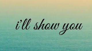 """""""I'll Show You"""" Like The Video If you Love it, Share. & Comment Below The Name Of Your Favorite English Songs & Thanks for the support."""