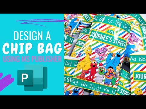 How To Use MS Publisher To Make A Chip Bag - USING A FREE TEMPLATE!