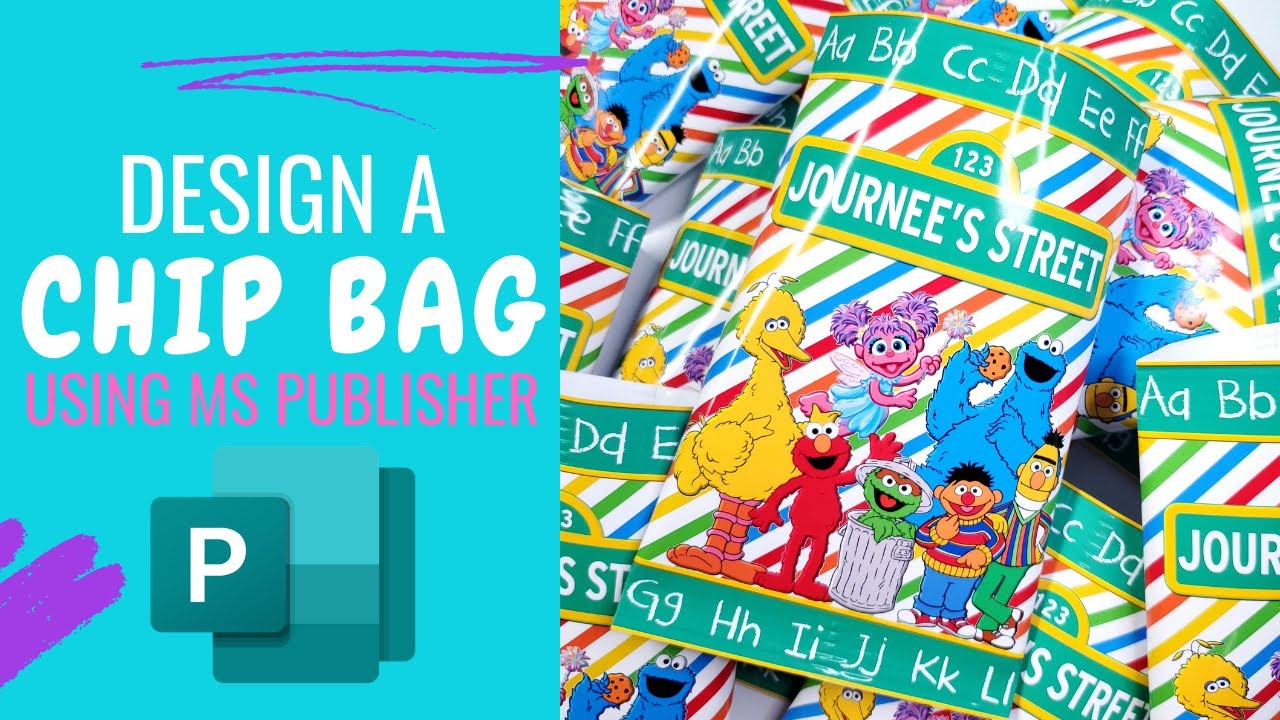 MICROSOFT PUBLISHER Easy to follow Chip Bag Template and Instructions for Beginners