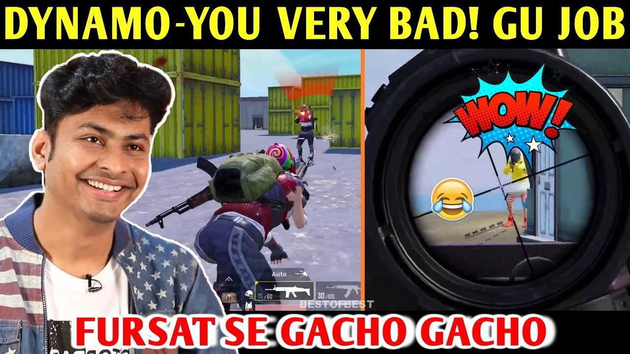 FAKE DYNAMO - YOU VERY BAD, YOU DON'T DO ANYTHING, GU JOB | PUBG MOBILE | BEST OF BEST