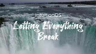 intuitionOS: Letting Everything Break [Part 6]
