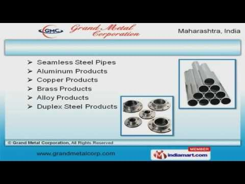 Ferrous & Non Ferrous Product by Grand Metal Corporation, Mumbai