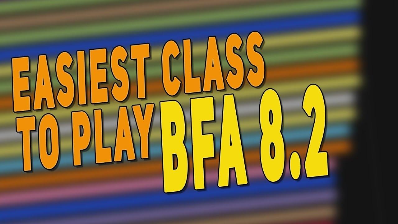 BfA 8 2 Easiest & Best Class to Play - Top Beginner Class (Tank