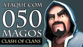 ☆ Clash of Clans - Ataque com 50 Magos !