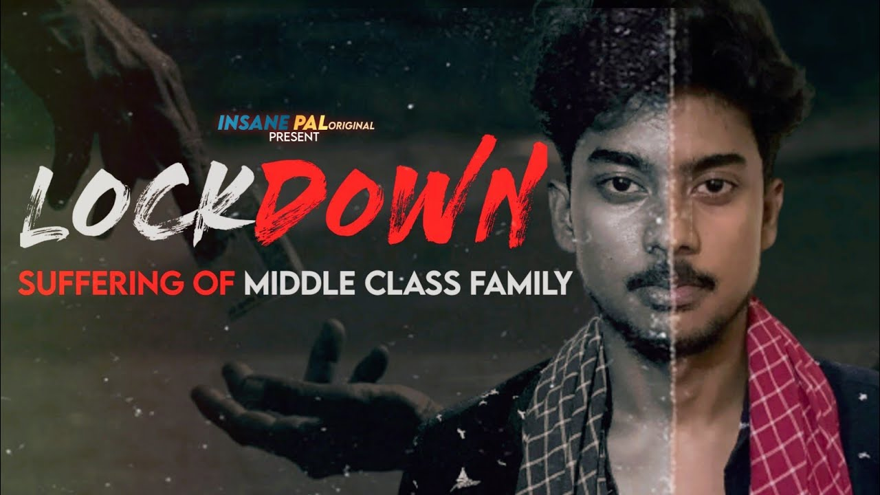 LOCKDOWN | A MIDDLE CLASS FAMILY | Covid-19 | InSane Pal Original