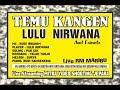 (LIVE) TEMU KANGEN LULU NIRWANA 2019
