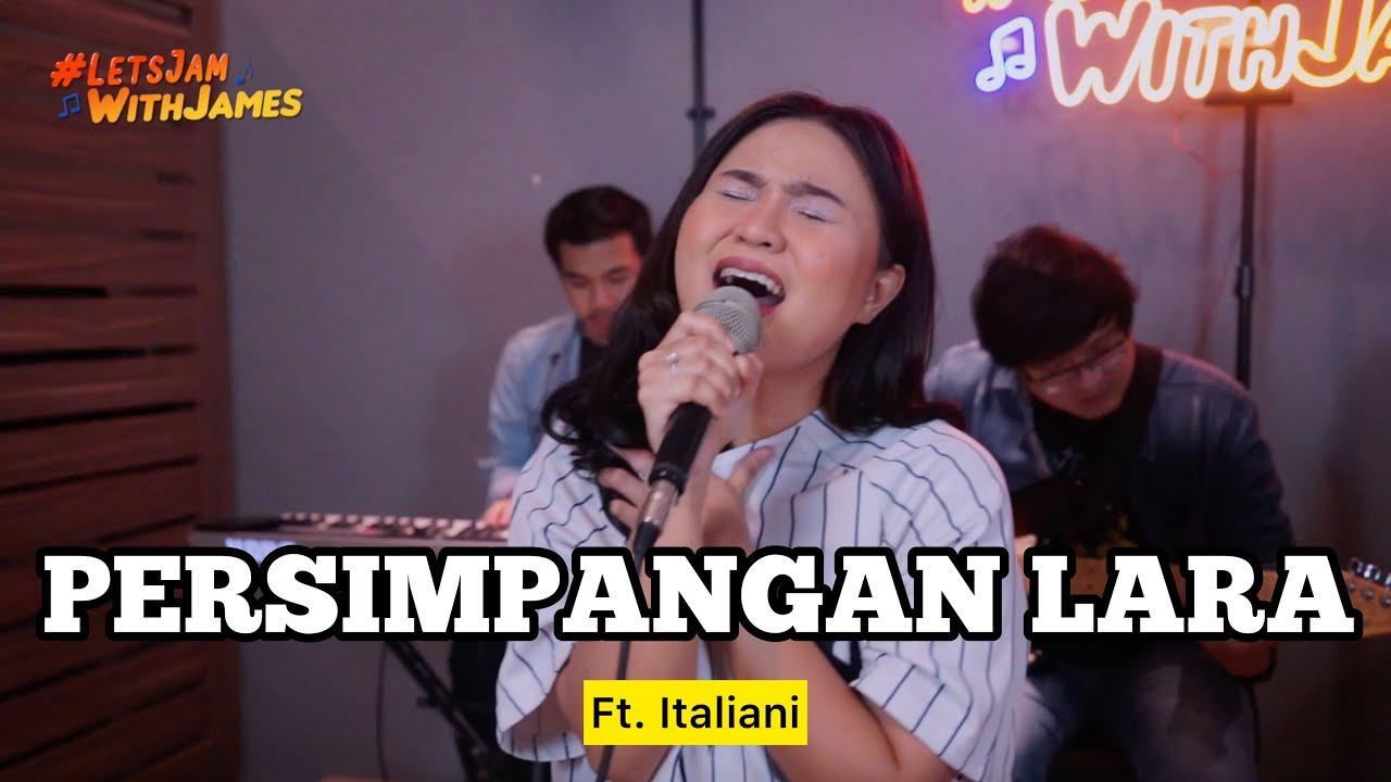 Persimpangan Lara (LYON) - Italiani ft. Fivein #LetsJamWithJames