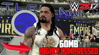 (60mb) DOWNLOAD WWE 2K17 REAL GAME FOR ANDROID HIGHLY COMPRESSED