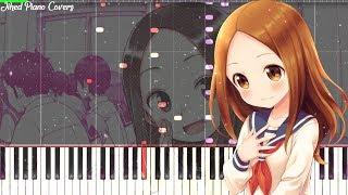 Gambar cover [Synthesia] Karakai Jouzu no Takagi san Ending 7 「Deatta Koro No You Ni」- Takahashi Rie [piano]