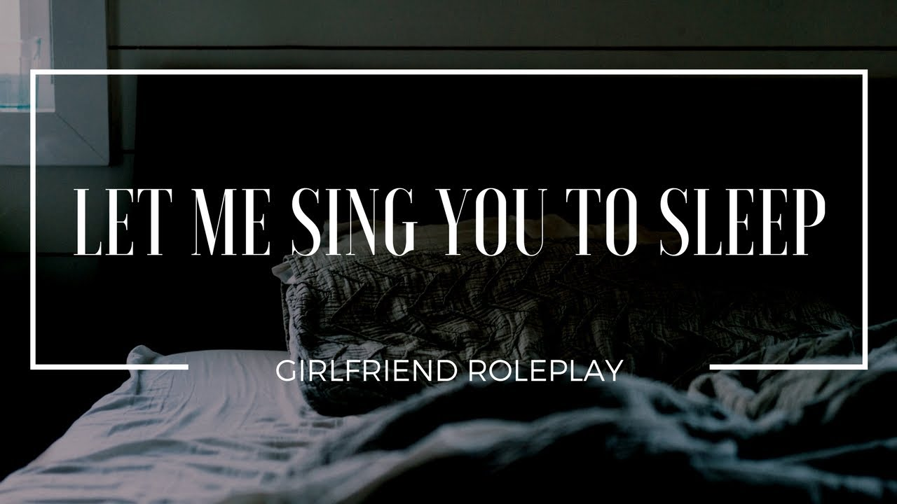 Lullaby for a girlfriend