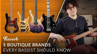 5 Boutique Brands Every Bassist Should Know | Reverb