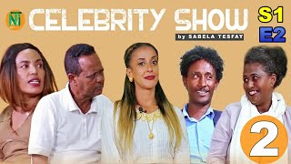 Nati TV - New Eritrean Celebrity Show 2020 [SE01-EP02] - Part 2/2