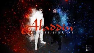 Ardian Bujupi ✖eno -ALADDIN🔴 (Official Audio)
