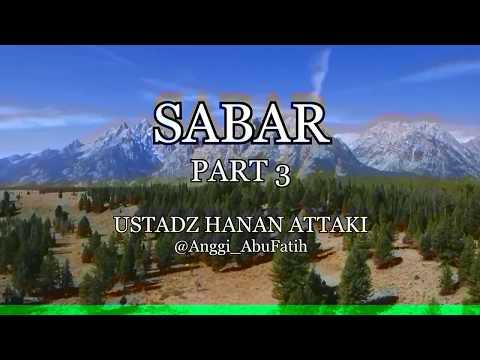 Sabar Part 3 - Ustadz Hanan Attaki Mp3