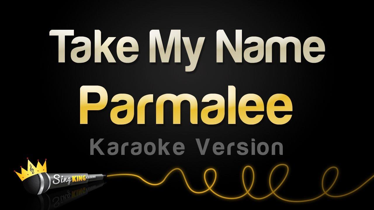 Parmalee - Take My Name (Karaoke Version)