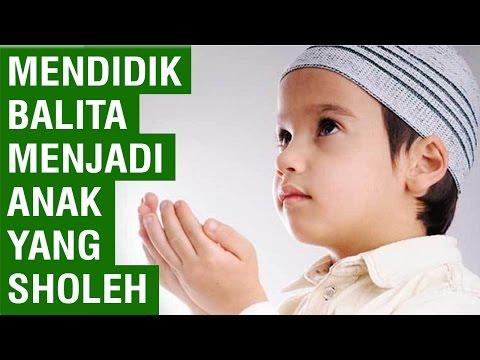 13-cara-mendidik-anak-menjadi-sholeh-dan-sholehah